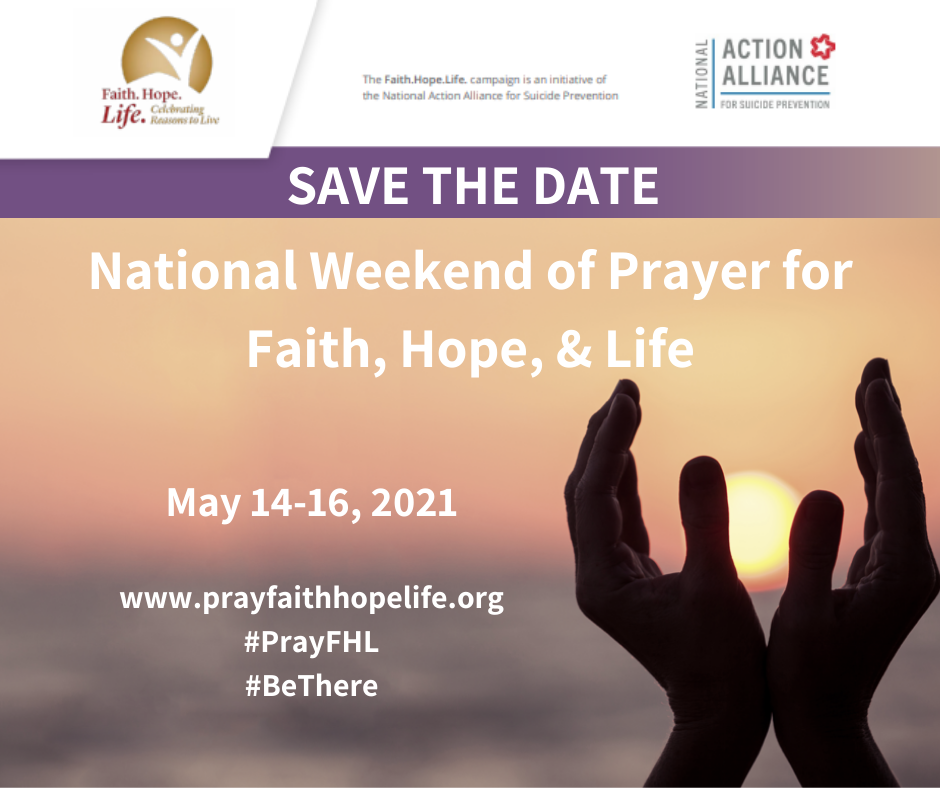 National Weekend of Prayer for Faith, Hope & Life