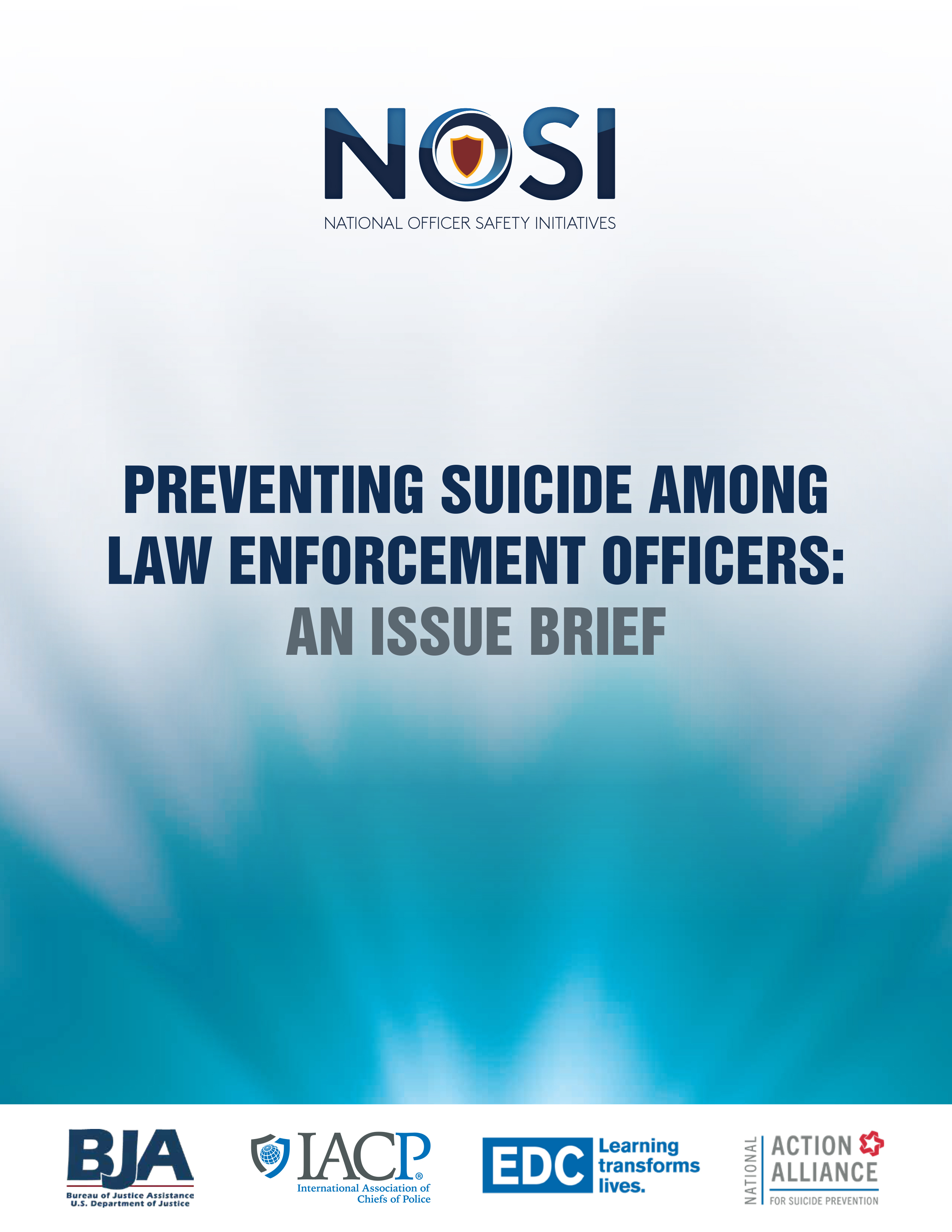 Preventing Suicide Among Law Enforcement Officers: An Issue Brief