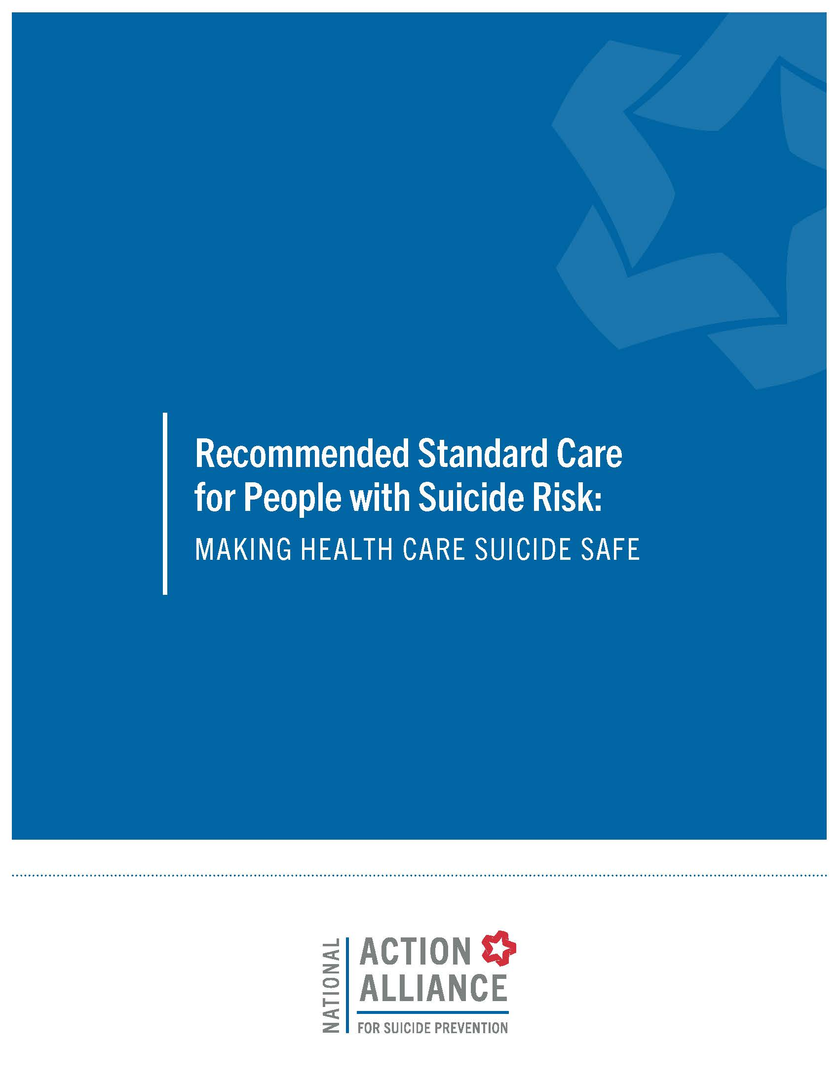 Recommended Standard Care