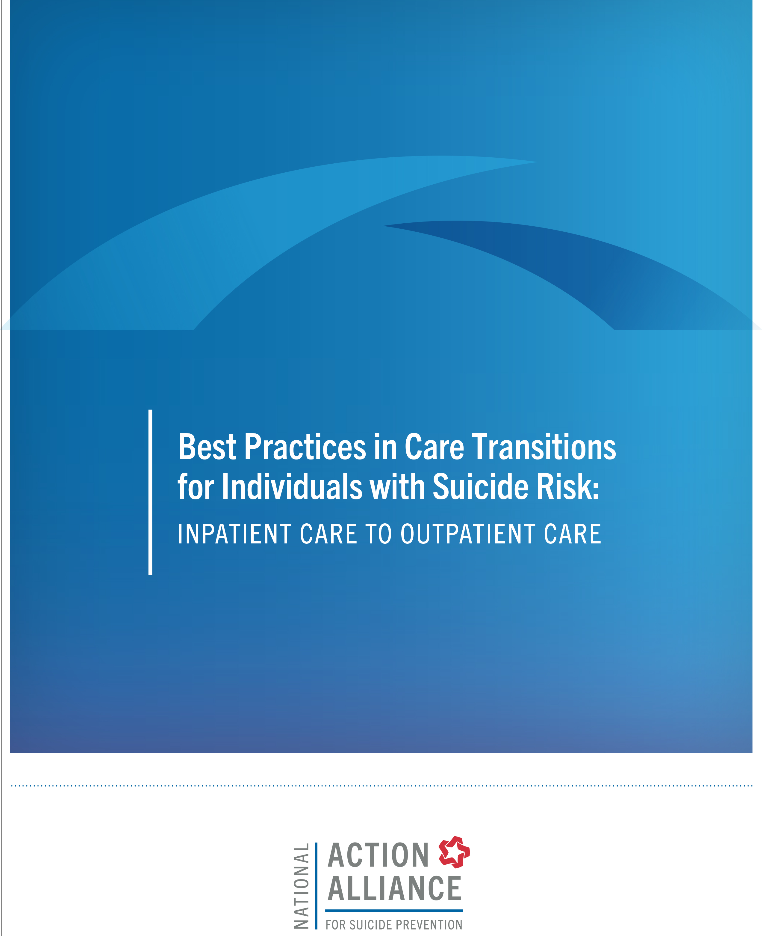 Best Practices in Care Transitions for Individuals with Suicide Risk: Inpatient Care to Outpatient Care - Cover