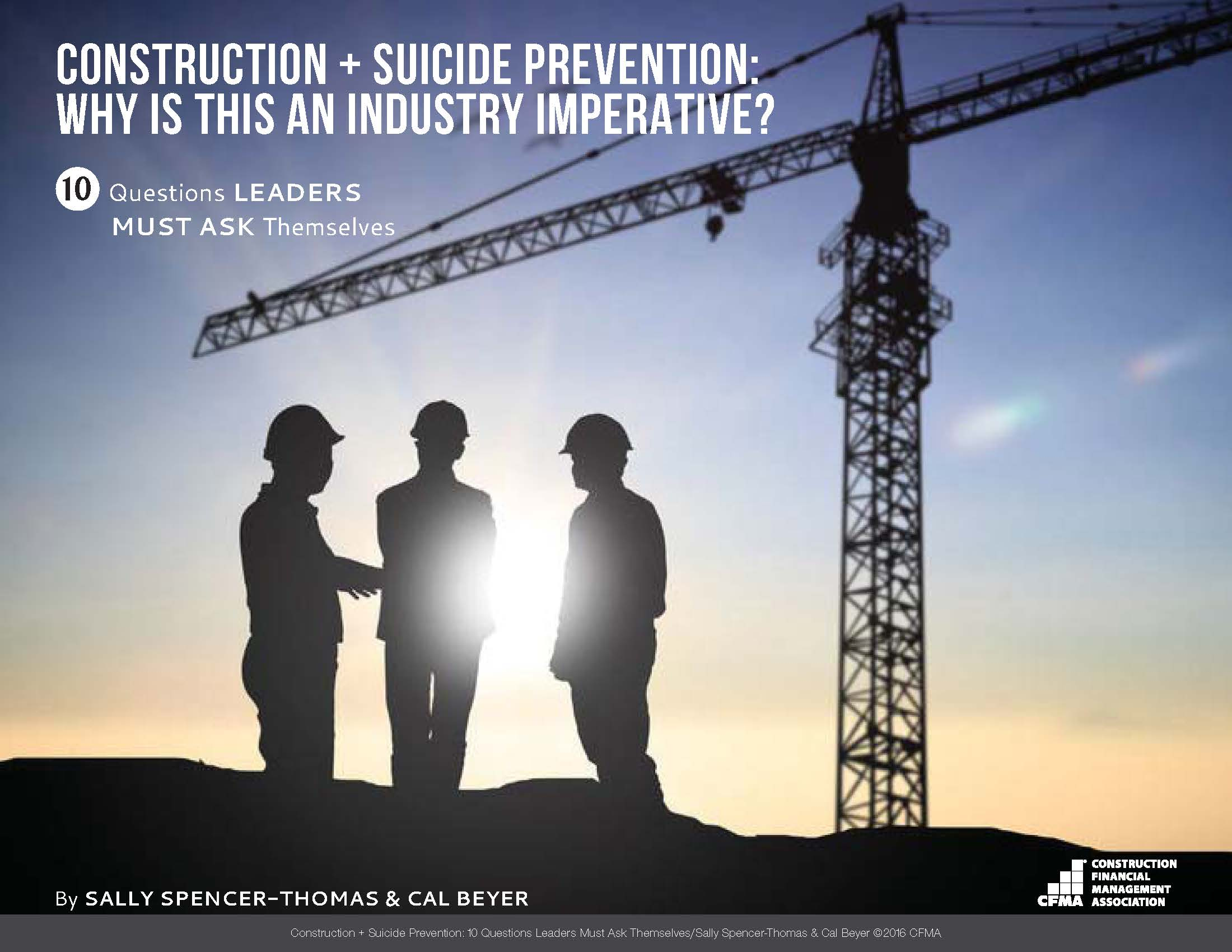Construction + Suicide Prevention: Why Is this an Industry Imperative?
