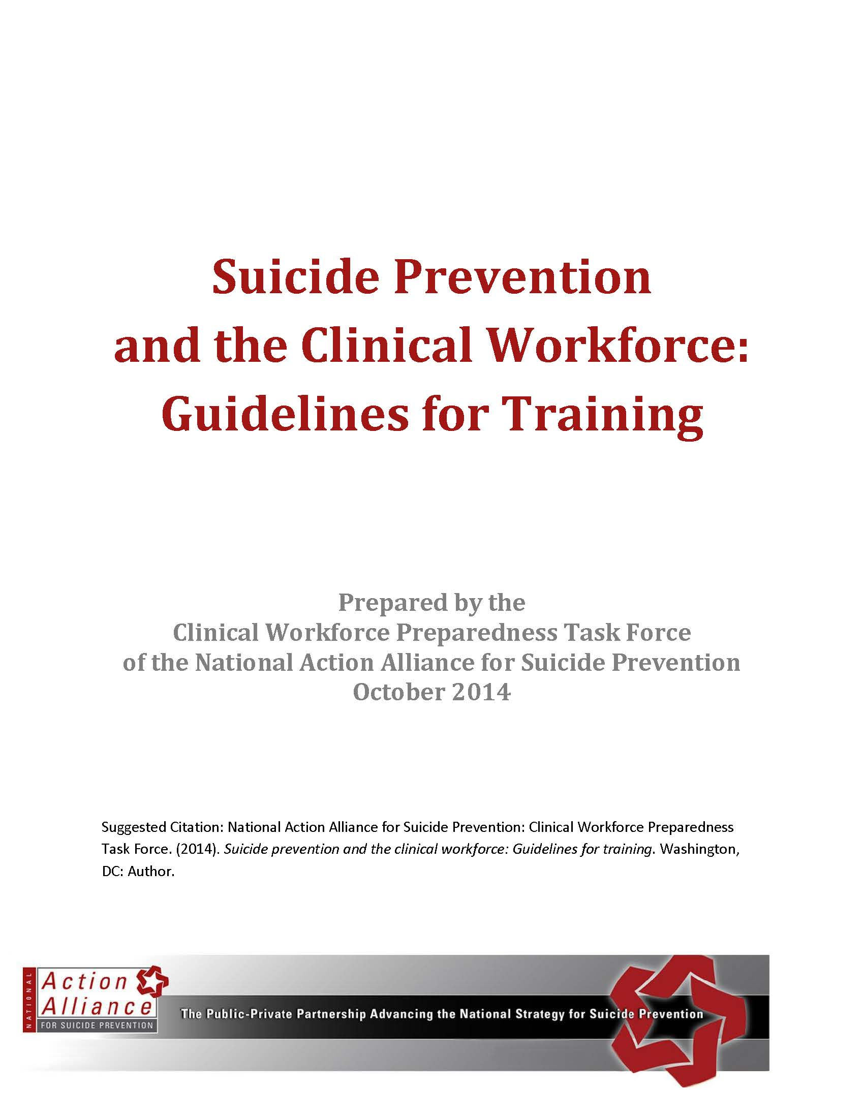 Suicide Prevention and the Clinical Workforce: Guidelines for Training