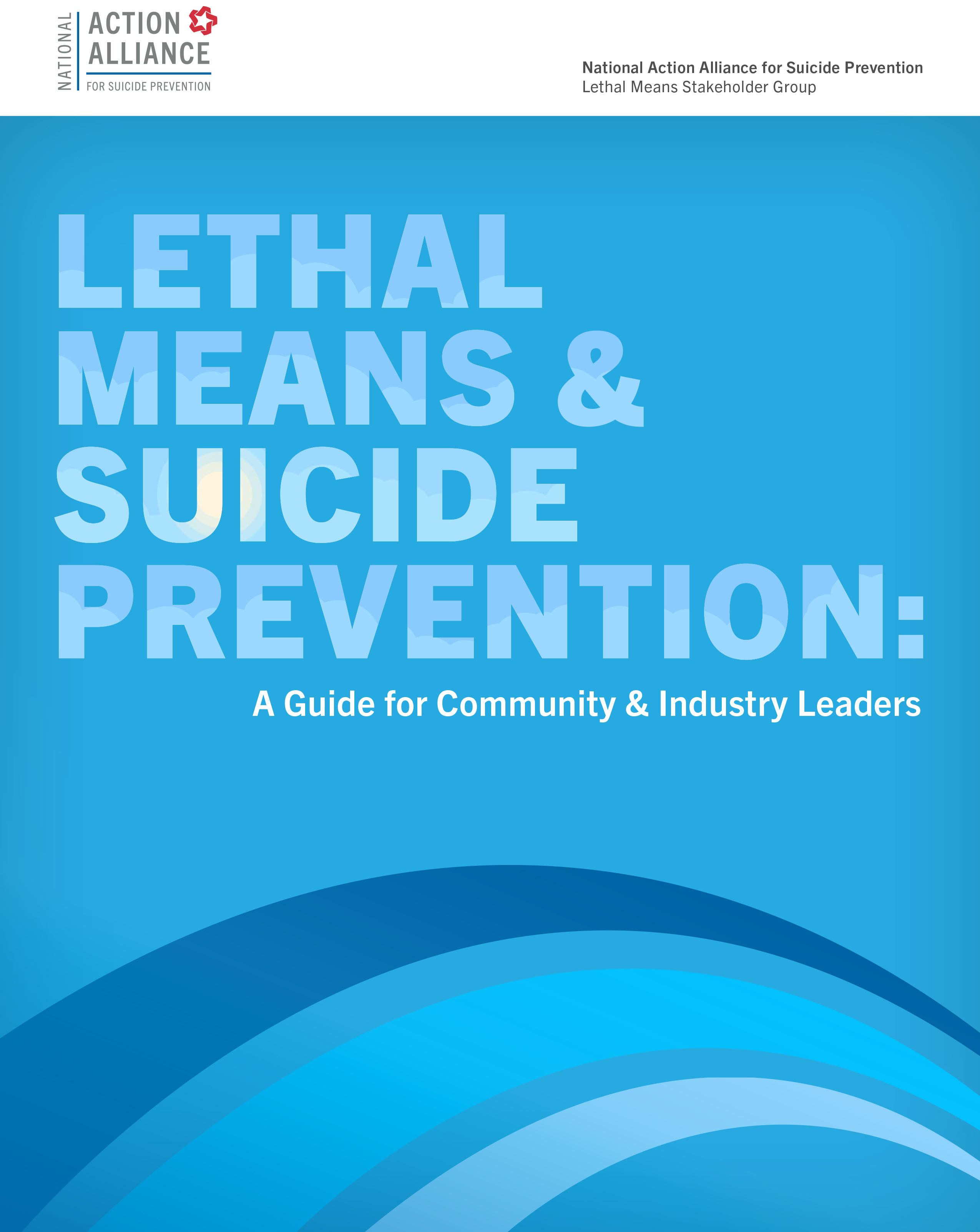 Lethal Means & Suicide Prevention: A Guide for Community & Industry Leaders