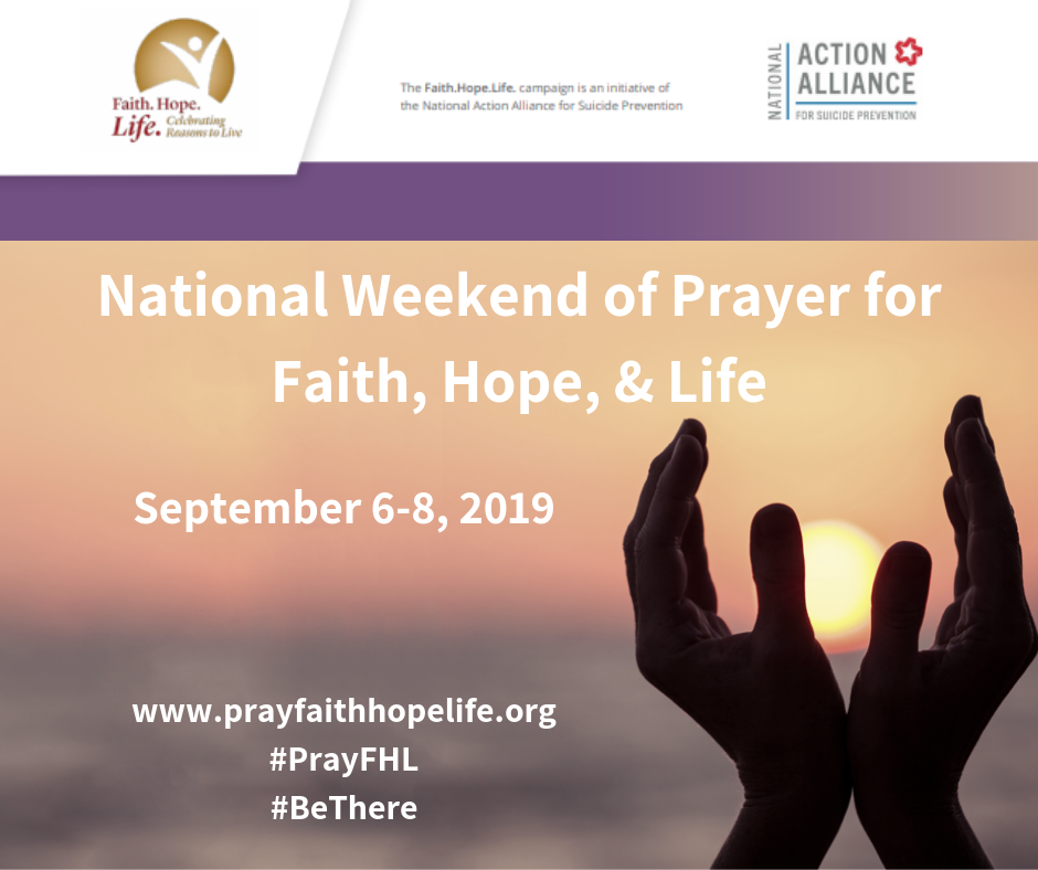 National Weekend of Prayer for Faith, Hope, & Life