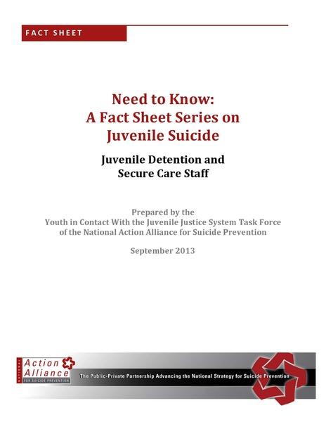Need to Know: A Fact Sheet Series on Juvenile Justice for Juvenile Detention and Secure Care Staff