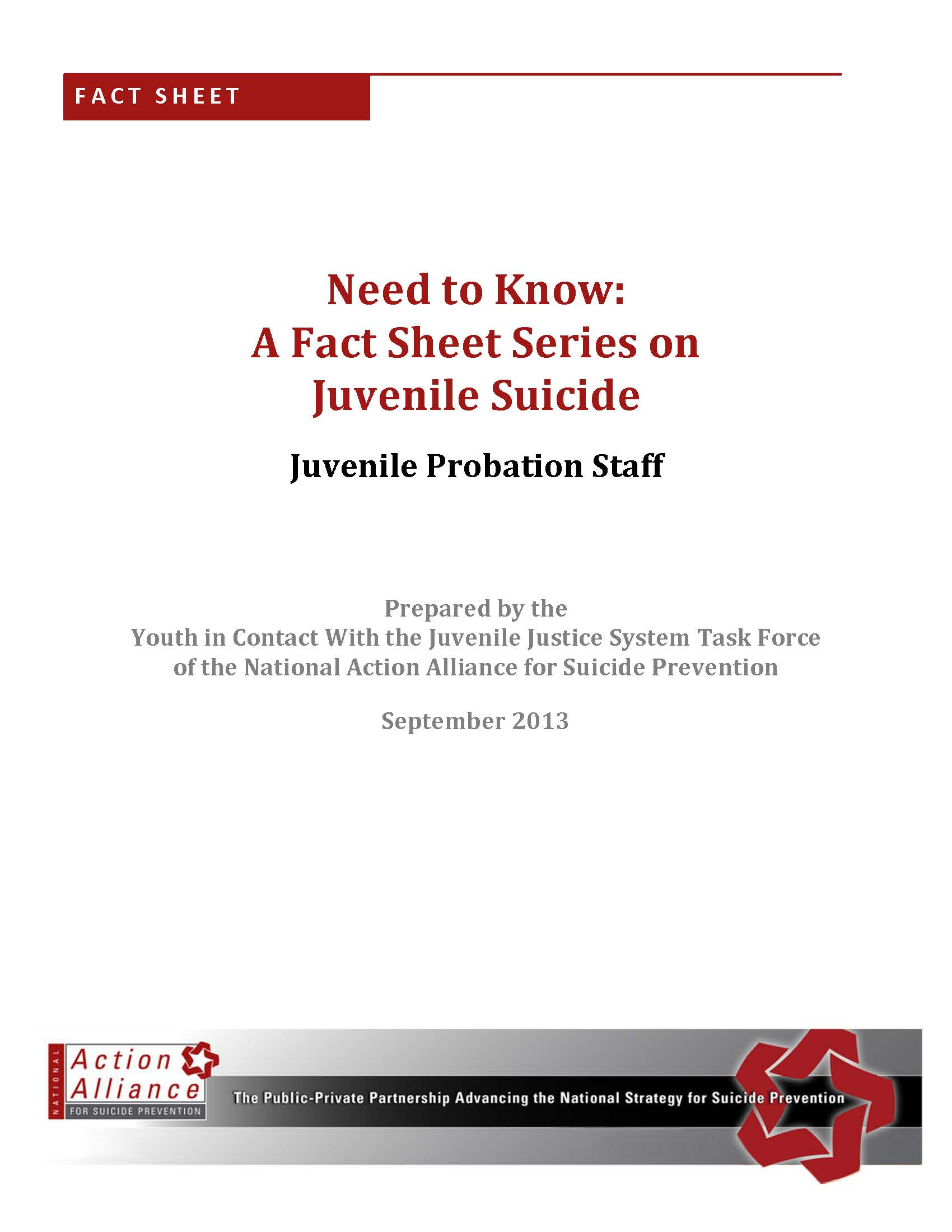 Need to Know: A Fact Sheet Series on Juvenile Justice for Juvenile Probation Staff