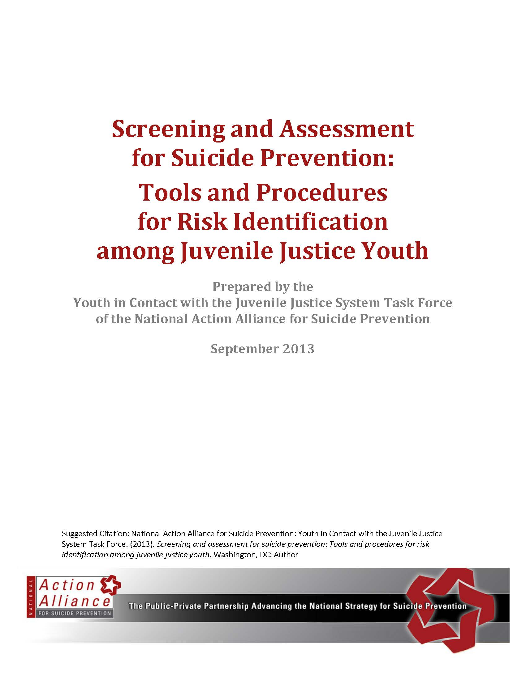 Screening and Assessment for Suicide Prevention: Tools and Procedures for Risk Identification and Risk Reduction among Juvenile Justice Youth