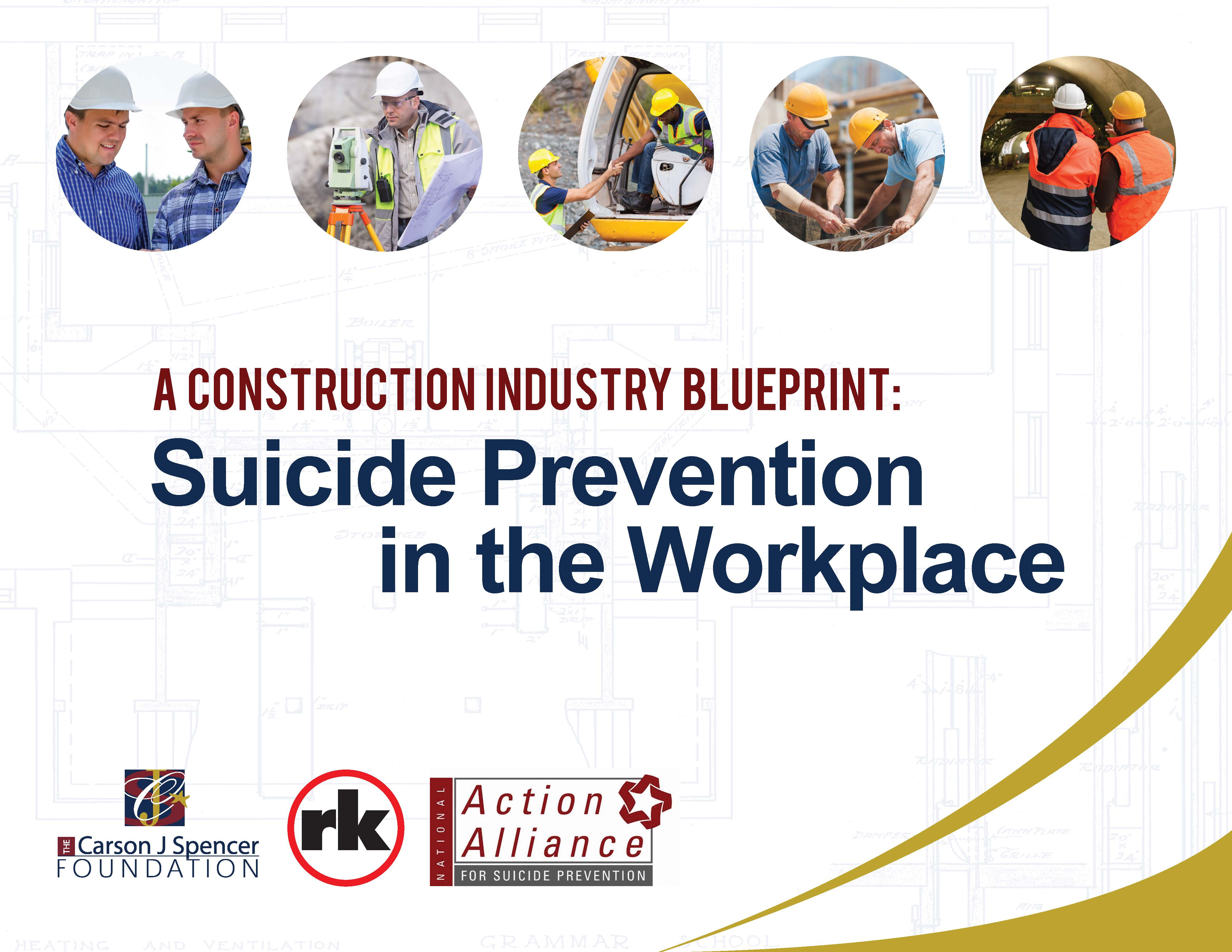 A Construction Industry Blueprint: Suicide Prevention in the Workplace