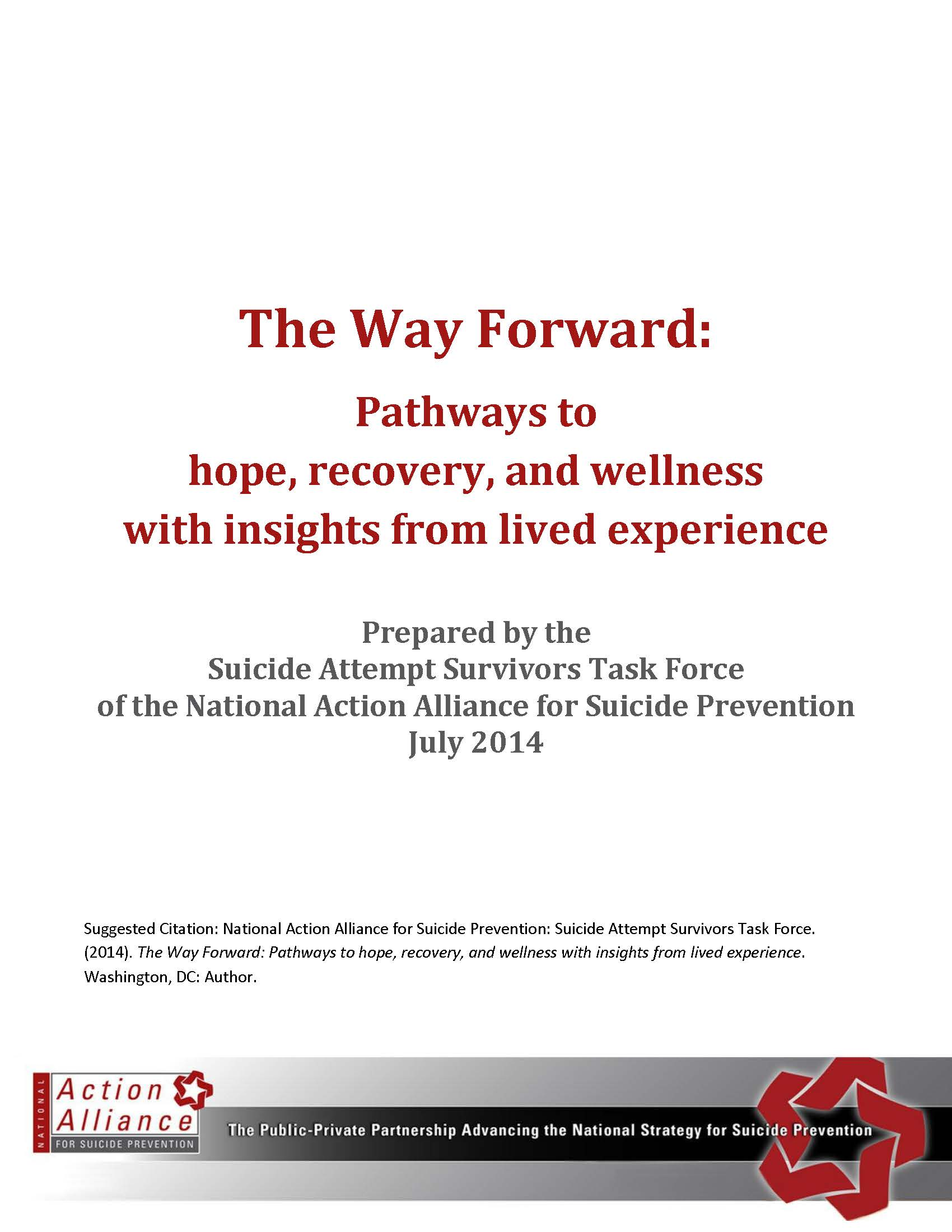 The Way Forward: Pathways to hope, recovery, and wellness with insights from lived experience