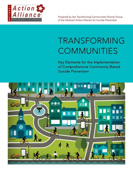 Transforming Communities: Key Elements for the Implementation of Comprehensive Community-Based Suicide Prevention