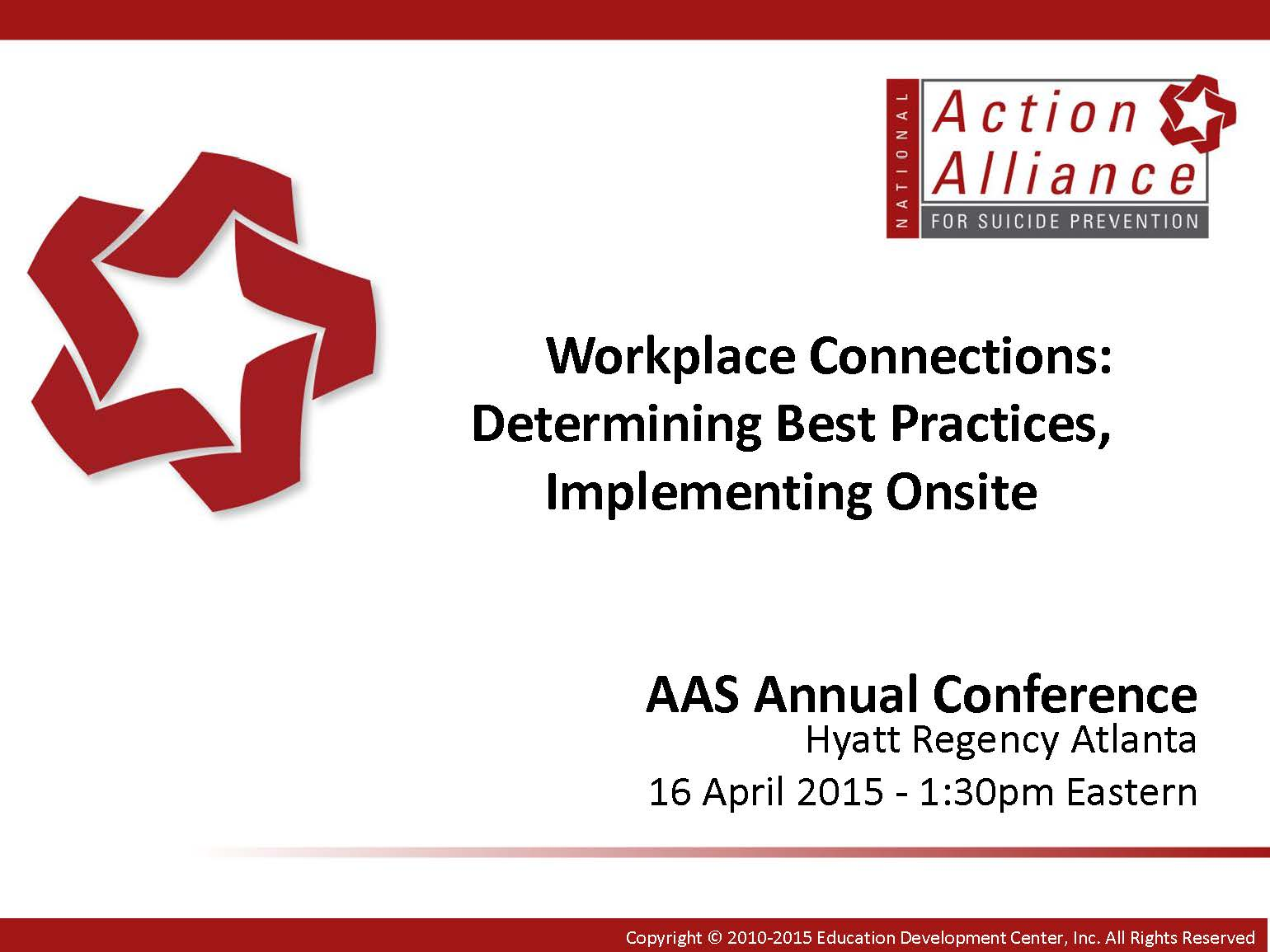 Workplace Connections: Determining Best Practices, Implementing Onsite